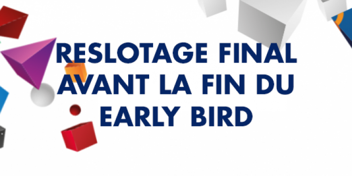 Image d'illustration de la news Reslotage final avant la fin du early bird