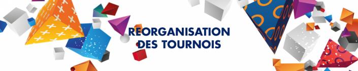 Image d'illustration de la news Réorganisation des tournois